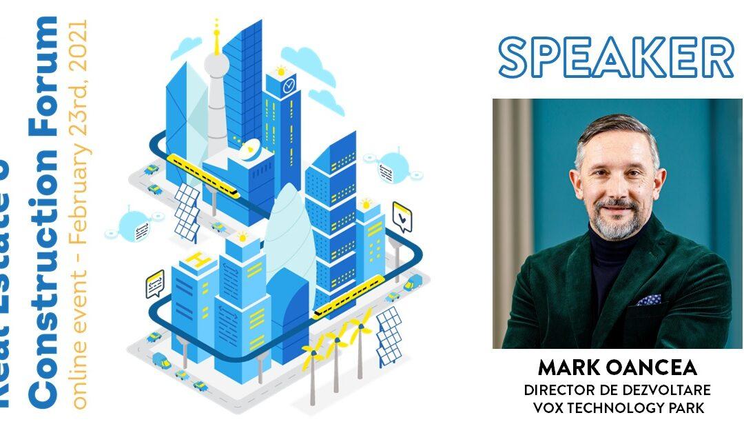 Mark Oancea: Cheia este adaptabilitatea (Real Estate & Construction Forum 2021)